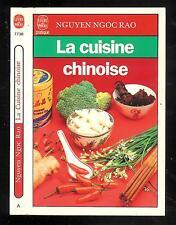 "Nguyen Ngoc Rao : La cuisine chinoise - N° 7738 "" Editions Le Livre de Poche """