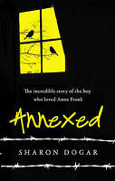 Annexed by Sharon Dogar, Acceptable Used Book (Hardcover) FREE & FAST Delivery!