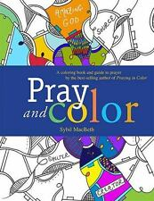 PRAY AND COLOR - MACBETH, SYBIL - NEW PAPERBACK BOOK
