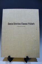 Chemical Detection of Gaseous Pollutants:An Annotated Bibliography 1971 (298)