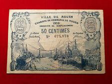 Billet 50 Centimes VILLE DU ROUEN Chambre de Commerce FA 1920 !!