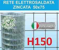 25mt RETE METALLICA ZINCATA ELETTROSALDATA-MAGLIA 5x7,5cm-PER RECINZIONE H150