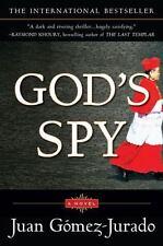 God's Spy: A Novel Gomez-Jurado, Juan Paperback