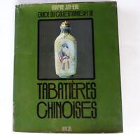 TABATIERES CHINOISES Guide du COLLECTIONNEUR de JUTHEAU Livre Référence