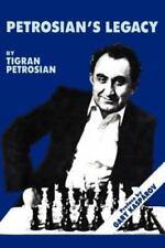 Petrosian's Legacy by Tigran Vartanovich Petrosian (2012, Paperback)