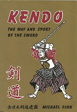 KENDO THE WAY & SPORT OF THE SWORD BOOK BY FINN 1987 1ST ED. OYO WAZA