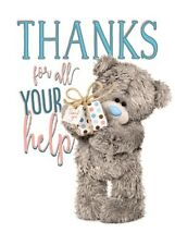 Thanks for All Your Help Cute Me to You Bear Greetings Card