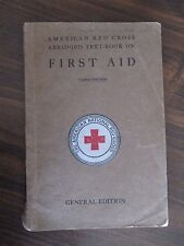 RARE American Red Cross Abridged Text-Book First Aid 1925 General Edition 3rd Ed