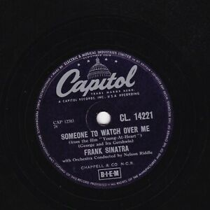 FRANK SINATRA 78 SOMEONE TO WATCH OVER ME / THE GAL THAT GOT AWAY CAP CL14221 V+