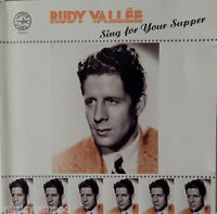 Rudy Vallee - Sing For Your Supper (CD. 1989, Made in UK) 18 Tracks VG+++ 9/10
