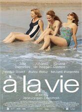 Affiche 40x60cm A LA VIE 2014 Julie Depardieu,Ter Steege, Clément NEUVE