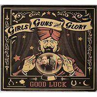 Girls Guns And Glory - Good Luck [CD]