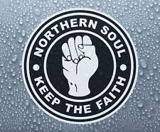 Northern Soul Keep The Faith #6 - printed self-adhesive car bike window sticker