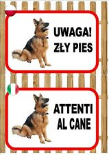 German Shepherd Beware Of The Dog sign UWAGA ZŁY PIES ATTENTI AL CANE Plaque