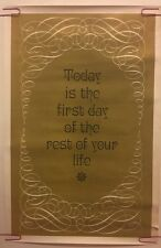 Vintage Black light poster Today is the first day of the rest of your life Gold