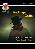 Grade 9-1 GCSE English Text Guide - An Inspector Calls CGP GCSE English 9-1