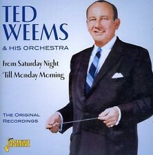 Ted Weems, Ted Weems - From Saturday Night 'Til Monday Morning [New CD]