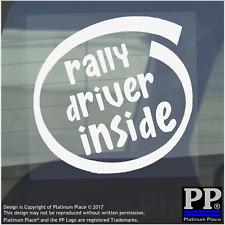 1 X DRIVER RALLY all'interno-Finestra, Auto, Furgone, STICKER, SEGNO, veicolo, Adesivo, marchi, RACE