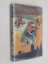 E. E. Enock TWELVE MARVELLOUS MEN Pickering & Inglis Ltd. 1949 HC/DJ