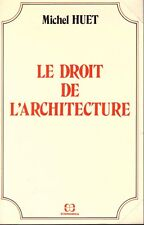 MICHEL HUET LE DROIT DE L'ARCHITECTURE + PARIS POSTER GUIDE