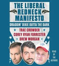 Crowder Trae/ Forrester Cor...-The Liberal Redneck Manifesto  CD NEW