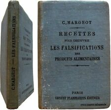 Recettes simples falsifications produits alimentaires 1904 Margeot fraude faux