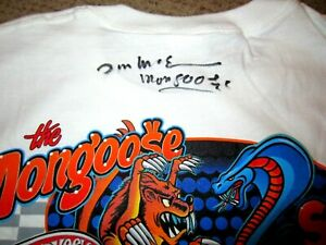 NHRA  AUTOGRAPHED Tom THE MONGOOSE McEwen vs SNAKE HOT WHEELS HAULER XL Shirt