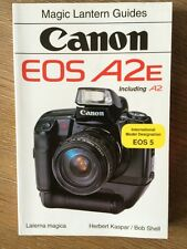 Magic Lantern Guides CANON EOS A2E  Including A2 Camera Guide 1993