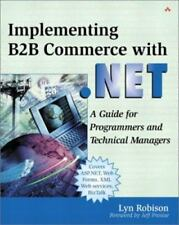 Implementing B2B Commerce with .NET: A Guide for Programmers and Technical