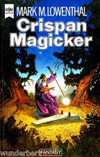 "Mark M. Lowenthal - "" Crispan MAGICKER "" (1983) - tb"