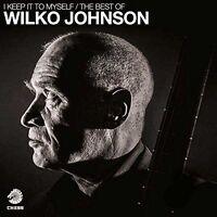 Wilko Johnson - I Keep It To Myself The Best Of - 2 CD  NUOVO SIGILLATO