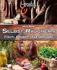 SELBST RÄUCHERN Fleisch Fisch Geflügel Räucherofen Öfen Tips Hölzer Rezepte Buch