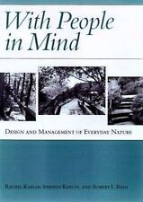 With People in Mind : Design and Management of Everyday Nature by Stephen...