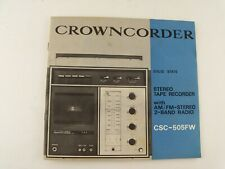 New listing Original Owner Manual for the Crowncorder Csc-505Fw Stereo Tape Recorder Radio