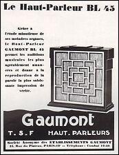 Publicité TSF Poste Radio GAUMONT Haut Parleur BL 43  ad  1930 - 10h