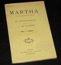 Martha livret seul de Saint-Georges opéra Flotow 1911