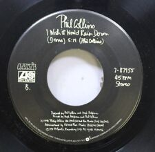 Rock 45 Phil Collins - I Wish It Would Rain Down / Do You Remember? On Atlantic