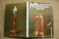 Fachbuch Kupferschmiede, Kupferarbeiten, Kupfer, Schmied, Kunstschmied, DDR 1988