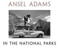 Ansel Adams En National Parks: Fotografías De America's Salvaje Lugares Por Ans