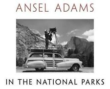 Ansel Adams in the National Parks: Photos from America's Wild Places par ans