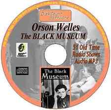 Orson Welles -The Black Museum - 51 Old Time Radio Episodes OTR MP3 CD Crime