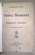 PROFILI BIOGRAFICI E BOZZETTI STORICI CON DOCUMENTI INEDITI E ILLUSTRAZIONI 1906