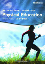 Leckie - INTERMEDIATE 2 HIGHER PHYSICAL ED, New, Malcolm Thorburn Book