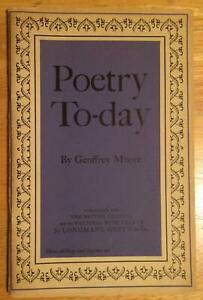 Poetry To-day Geoffrey Moore First Edition  Longmans, Green & Co., 1958