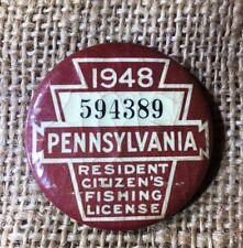 1948 Pa Pennsylvania Penna Resident Citizens Fishing License Button Pin Fish Lic