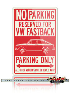 Volkswagen Type 3 Fastback 1965 - 1973 Reserved Parking Only 8x12 Aluminum Sign