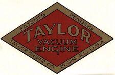 "Taylor Vaccum Engine Decal 5 x 3 1/4"" Gas Motor Flywheel Antique Elgin Illinois"