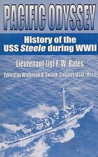 Pacific Odyssey - History of the USS Steele in WWII (DE-8, Destroyer Escorts)