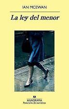 La ley del menor (Spanish Edition) (Panorama De Narrativas) by Ian McEwan in Us