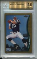 1998 Topps Chrome #165 Peyton Manning Rookie Card RC Graded BGS Gem Mint 9.5